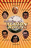 Welsh, Irvine: Children of Albion Rovers