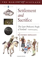 Settlement and Sacrifice: The Later…