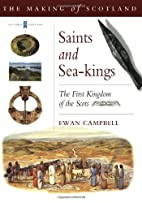 Saints and Sea-Kings: The First Kingdom of…