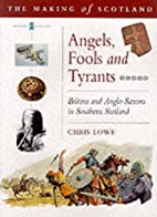 Angels, Fools and Tyrants: Britons and the…