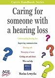 Lewycka, Marina: Caring for Someone with a Hearing Loss (Carers handbook series)