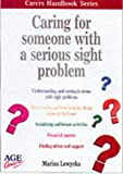 Lewycka, Marina: Caring for Someone with a Sight Problem (Carers Handbook)