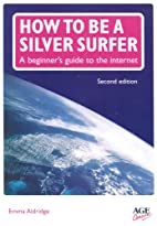 How to be a Silver Surfer: A Beginner's…