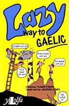 Lazy Way to Gaelic by Flann O'Riain