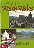 Ralph Maud: Guide Welsh Wales P