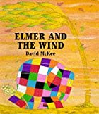 Elmer and the Wind (Elmer) by David McKee