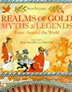 Realms of Gold: Myths and Legends from…