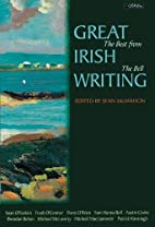 Great Irish Writing: The Best from the Bell…