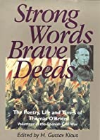 Strong Words, Brave Deeds: The Poetry, Life…