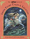 Leavy, Una: The O'Brien Book of Irish Fairy Tales and Legends