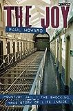 Paul Howard: The Joy: Mountjoy Jail: The shocking, True Story of Life on the Inside