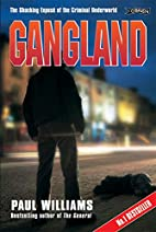 Gangland: The Shocking Exposé of the…