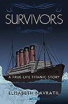 Survivors by Elisabeth Navratil