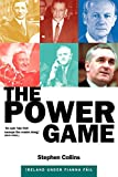 Collins, Stephen: The Power Game: Ireland under Fianna Fail