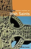 Lacey, Brian: O'Brien Pocket History of Irish Saints