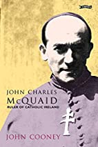John Charles McQuaid: Ruler of Catholic…