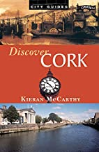 Discover Cork City Guides Series by Kieran…