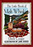 Cooper, Derek: The Little Book of Malt Whiskies