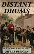 Distant Drums Irish Soldiers in Foreign…
