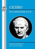 Whitley, J.L.: Cicero: In Catilinam I and II