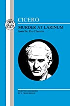 Cicero: Murder At Larinum (BCP Latin Texts)…