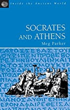 Socrates and Athens (Inside the Ancient…