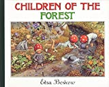Beskow, Elsa: Children of the Forest