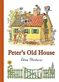 Beskow, Elsa: Peter's Old House