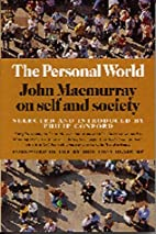 The Personal World: John Macmurray on Self…