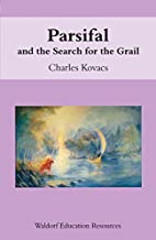 Parsifal and the Search for the Grail…