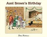 Beskow, Elsa: Aunt Brown's Birthday (Peter & Lotta)