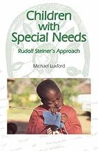 Children with Special Needs: Rudolf…