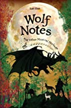 Wolf Notes and Other Musical Mishaps by Lari…