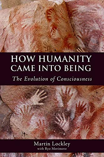 how-humanity-came-into-being-the-evolution-of-consciousness
