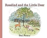 Beskow, Elsa: Rosalind and the Little Deer
