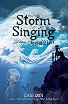 Storm Singing and Other Tangles Tales by…