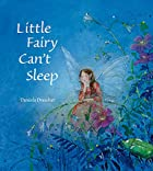 Little Fairy Can't Sleep by Daniela…