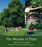 The Wonder of Trees: Nature Activities for…