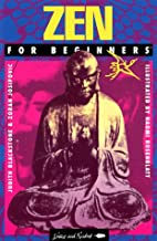 Zen for Beginners by Judith Blackstone