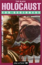 The Black Holocaust for Beginners by S. E.…