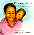 Daddy and I... (Black Butterfly Board Books)…