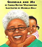 Grandma and Me by Carole Boston Weatherford