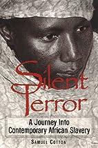 Silent Terror: A Journey into Contemporary…
