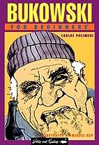 Bukowski for Beginners (For Beginners…