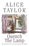 Taylor, Alice: Quench the Lamp