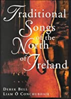 Traditional Songs of the North of Ireland by…