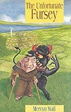 The Unfortunate Fursey by Mervyn Wall
