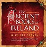 Slavin, Michael: The Ancient Books of Ireland