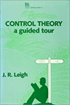 Control Theory: A Guided Tour (Iee Control…