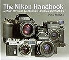 The Nikon Master Handbook: A Complete Guide…